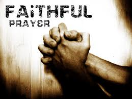 Faithful prayer